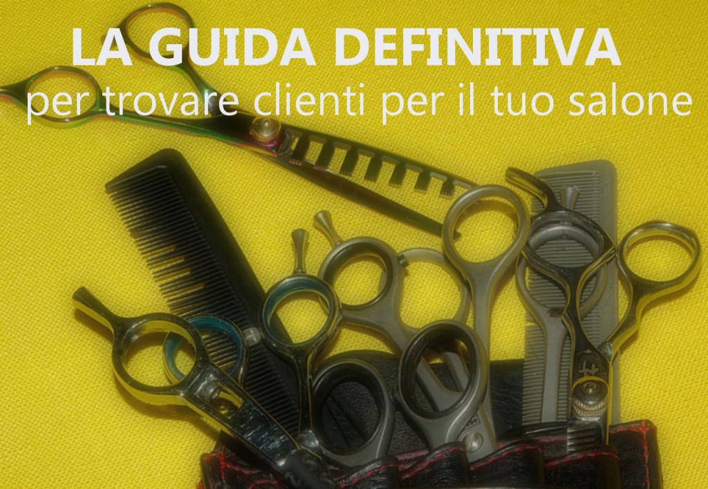 Estremamente Come trovare clienti per un negozio di parrucchiere, la guida  QN53